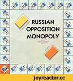 o° o° 5?■' RUSSIAN OPPOSITION MONOPOLY » — * •w»<» • »X >M4 *♦«» If r