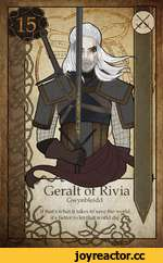 LO I 4-T: [ Geralt ot Kivia Gwynbleidd If that's what it takes to save the world, S' it's better to let that world die. AcL