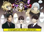 I became a slime became i loli Uwaa I became1 a skeleton Changed job from salarymen