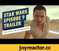 Star Wars Episode IX: The Rise of Skywalker Official Teaser Trailer (2019) Daisy Ridley, John Boyega,Gaming,star wars episode 9 trailer,star wars episode 9,star wars episode 9 teaser trailer,star wars 9,star wars movie,episode 9,star wars episode 9 movie,episode 9 trailer,star wars episode 9