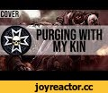 Linkin Loyalist - Purging with my Kin,Music,purging with my kin song,purging with my kin 10