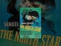 Северная звезда (1943) фильм,Film & Animation,кино фильмы,старые фильмы,черно белые фильмы,классические старые фильмы,золотая коллекция,зарубежная классика,классика кино,известные старые фильмы,фильмы призеры,фильм классика,фильмы середины XX века,фильмы известных режиссеров,старые комедии,классика,