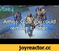Arthas: Glad you could remake it, Uther. (Warcraft 3 Reforged, Blizzard),Gaming,,Original screenplay: https://www.reddit.com/r/warcraft3/comments/evqywc/arthas_glad_you_could_remake_it_uther/  http://www.patreon.com/yongyea http://www.twitter.com/yongyea  TOP PATRONS [CIPHER]  - Shaun [BIG BOSS]  -