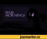 Wub Mornings,Film,,How does Vinyl do her hair in the mornings? - Vinyl Scratch: http://www.youtube.com/user/VinylScratchDjPony Rustic Shine: http://www.youtube.com/user/RusticShine Nowacking: http://www.youtube.com/user/Nowacking I swear if you don't go to their channels I WILL GO TOTALLY BANANAS