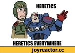 HERETICS EVERYWHERE